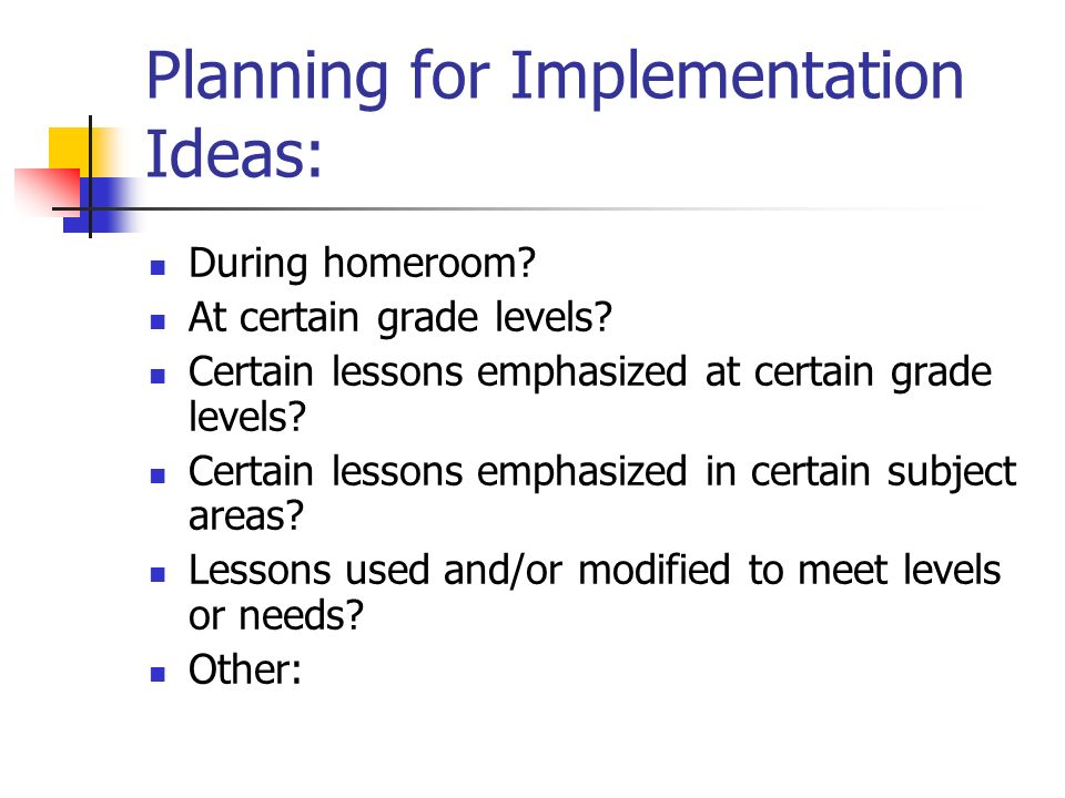 Planning for Implementation Ideas: