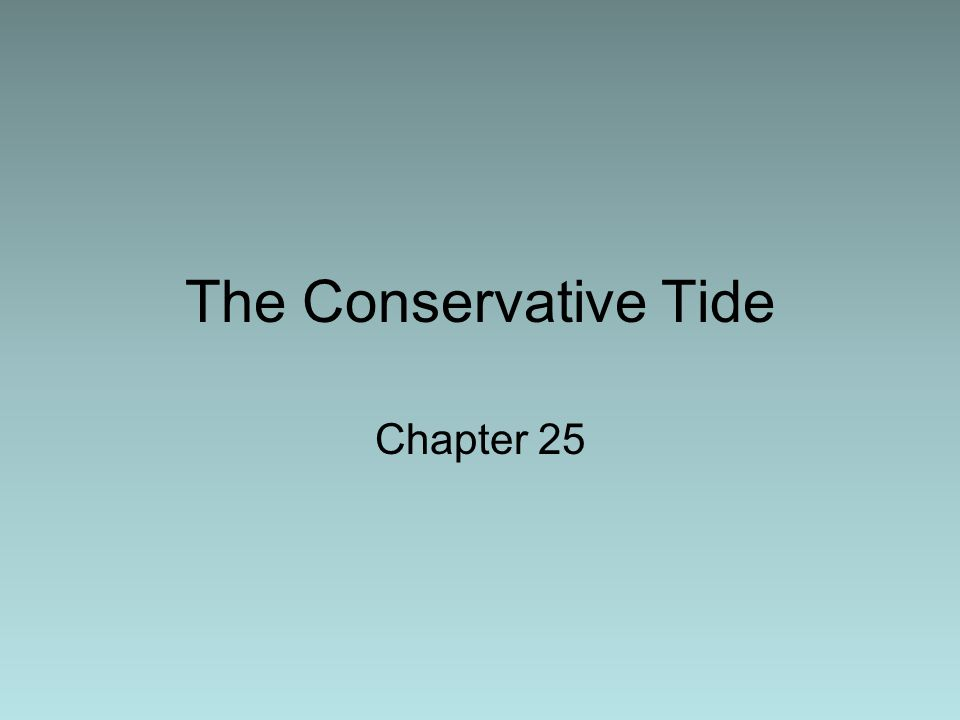 The Conservative Tide Chapter 25