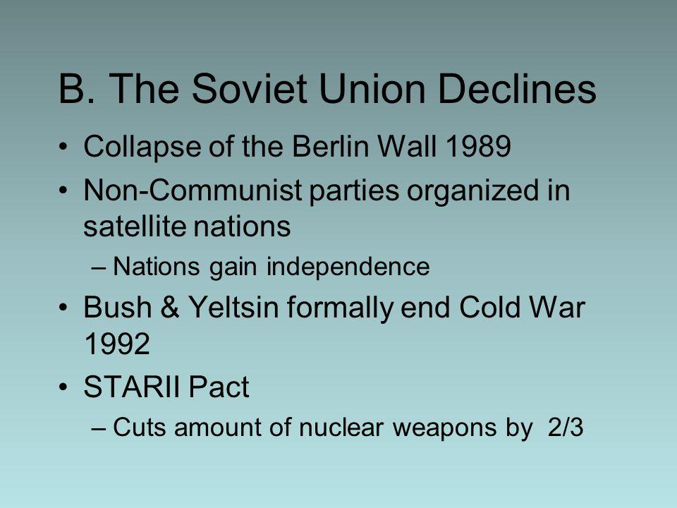 B. The Soviet Union Declines