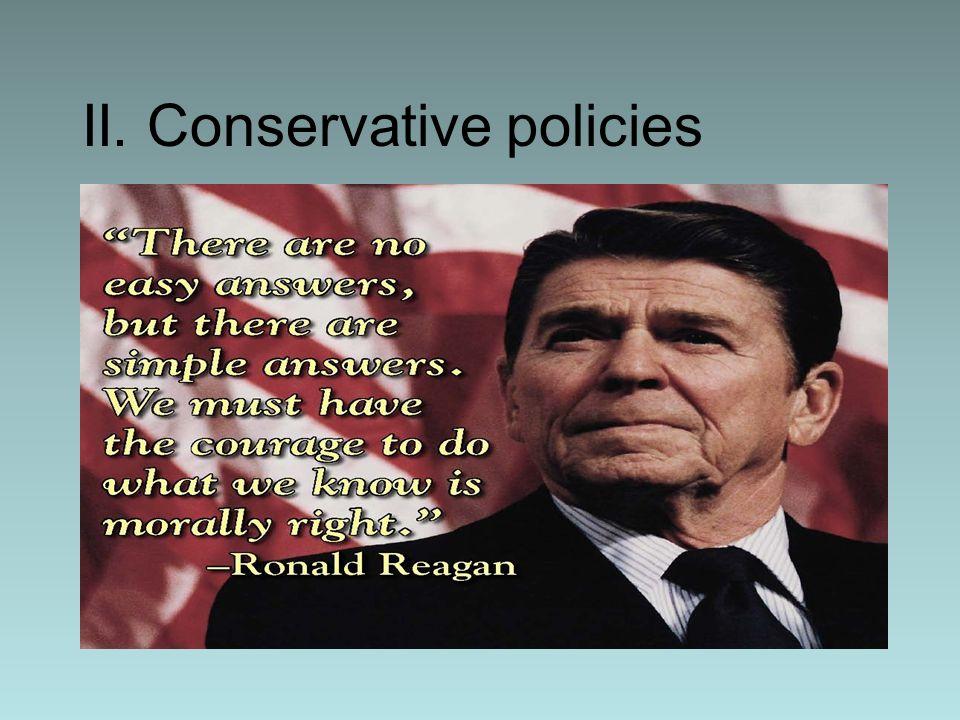 II. Conservative policies