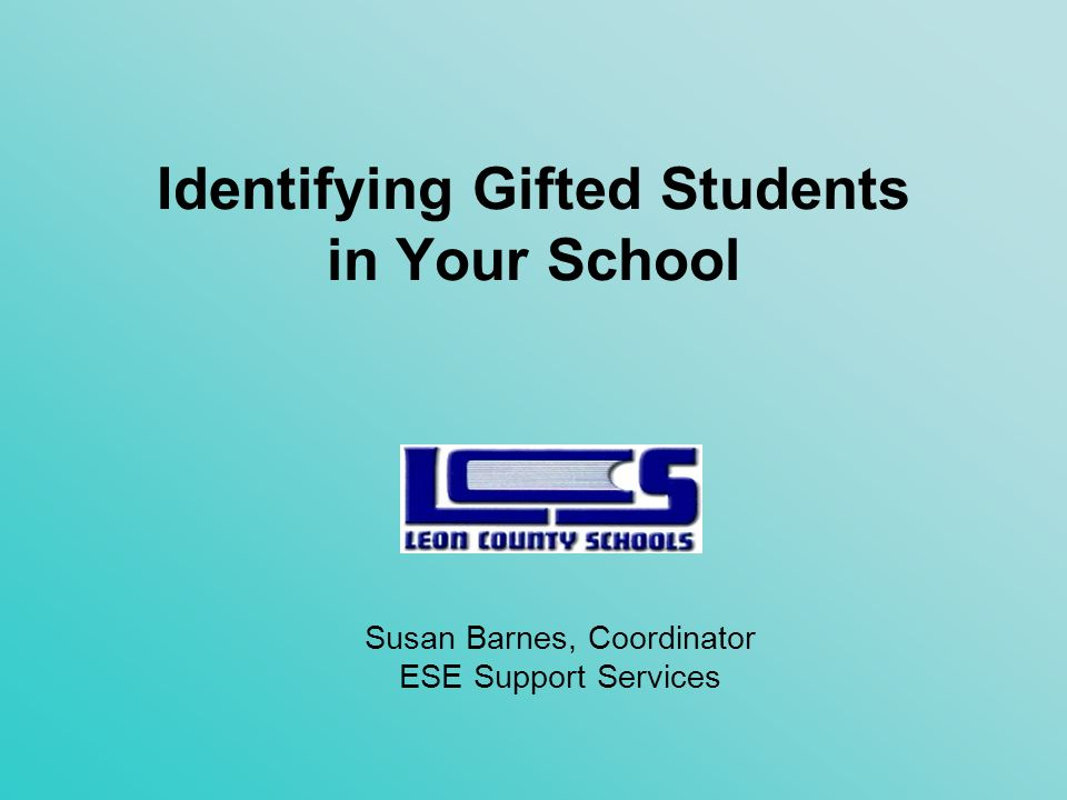 Identifying Gifted Students in Your School