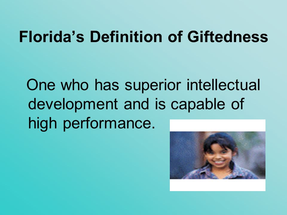 Florida's Definition of Giftedness