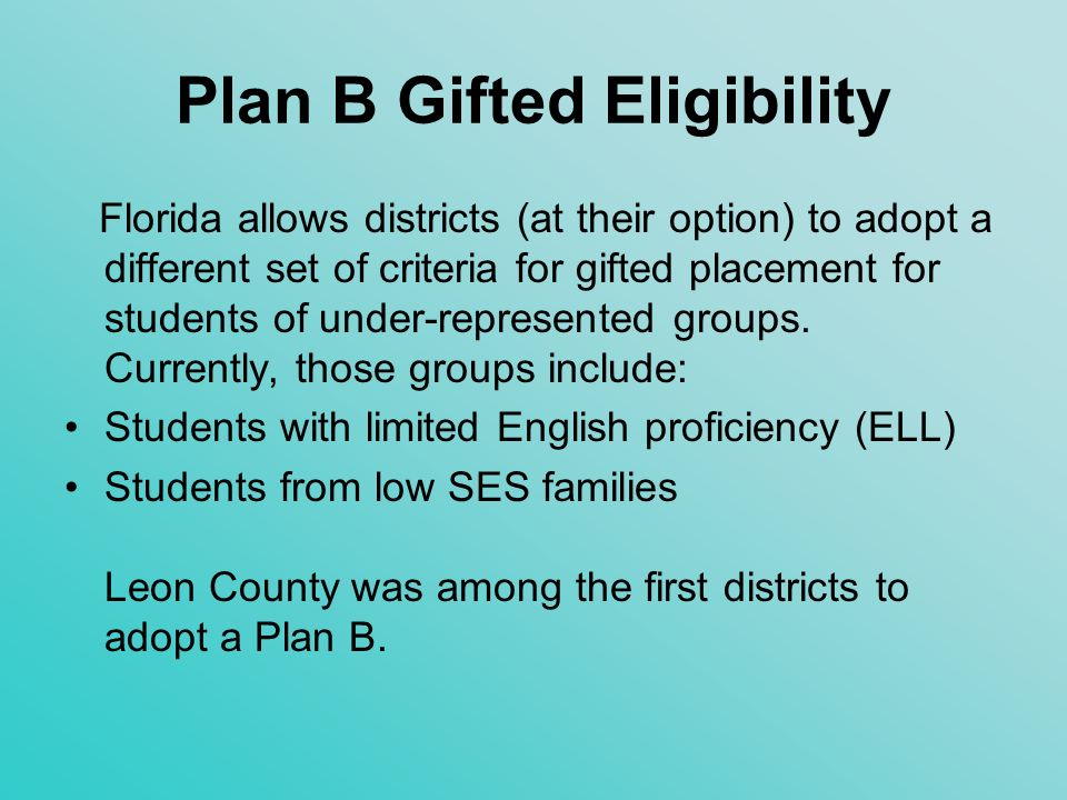 Plan B Gifted Eligibility