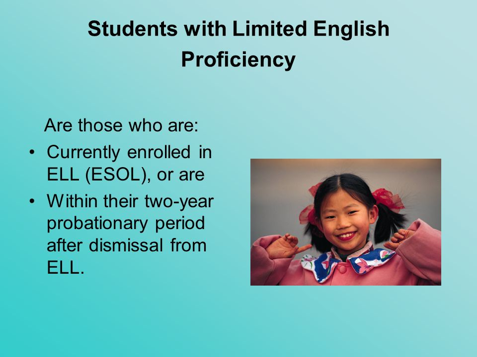 Students with Limited English Proficiency