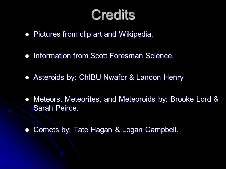 Credits Pictures from clip art and Wikipedia.