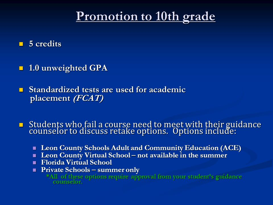 Promotion to 10th grade 5 credits 1.0 unweighted GPA