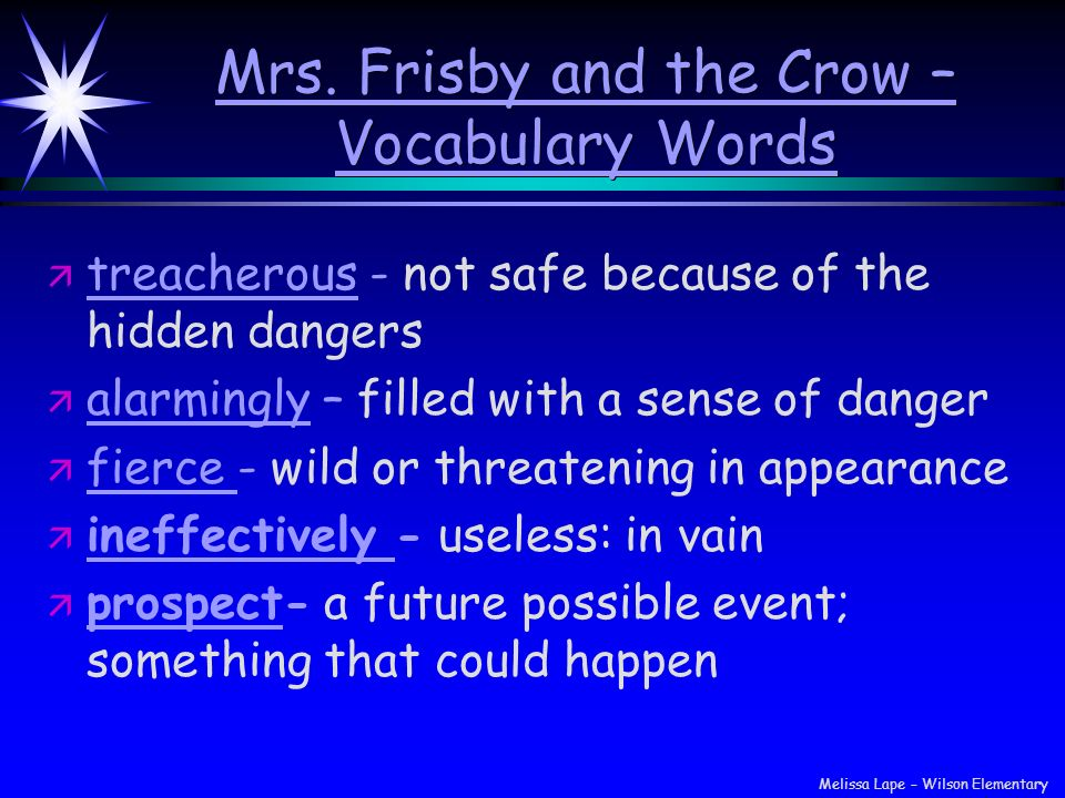 Mrs. Frisby and the Crow – Vocabulary Words