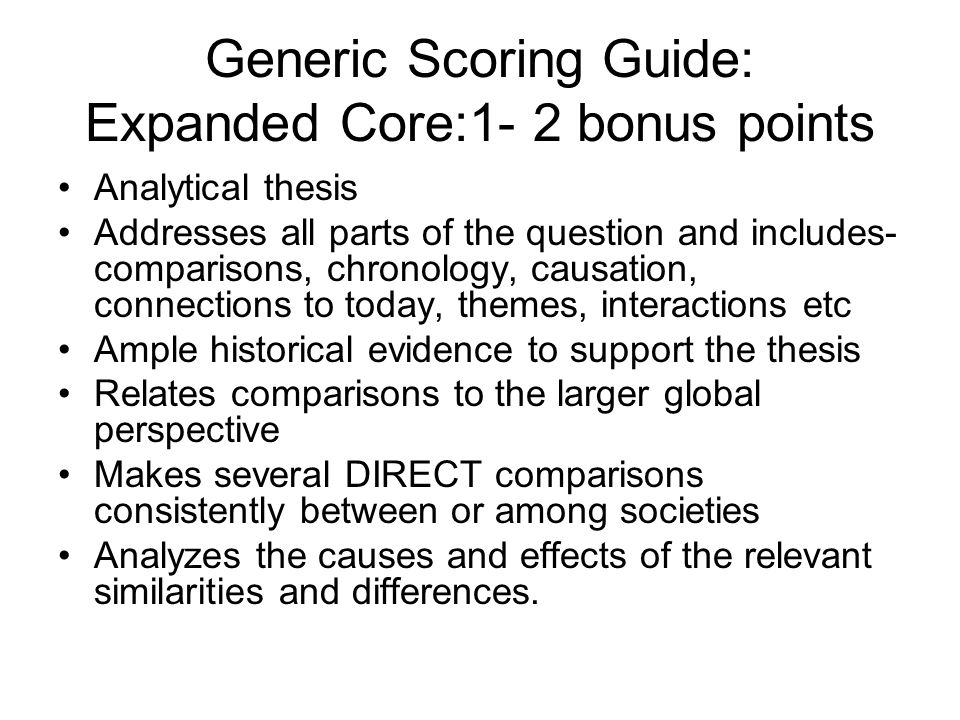 Generic Scoring Guide: Expanded Core:1- 2 bonus points