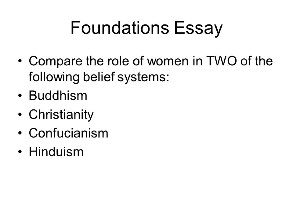 writing the comparative essay ppt video online  foundations essay compare the role of women in two of the following belief systems buddhism