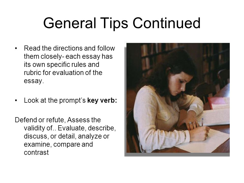 General Tips Continued
