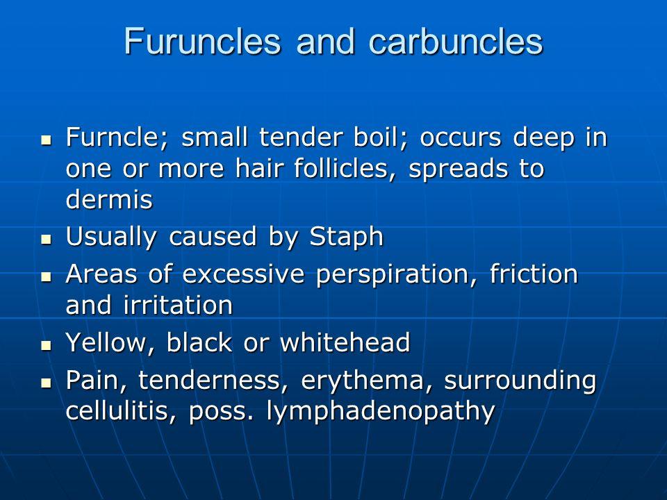 Furuncles and carbuncles