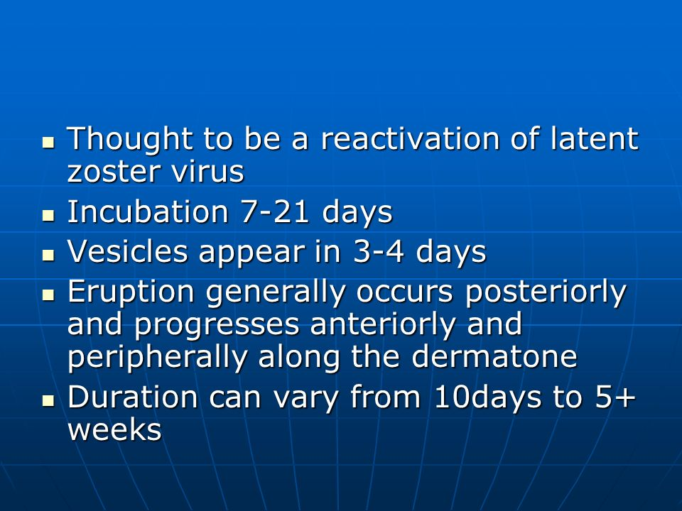 Thought to be a reactivation of latent zoster virus