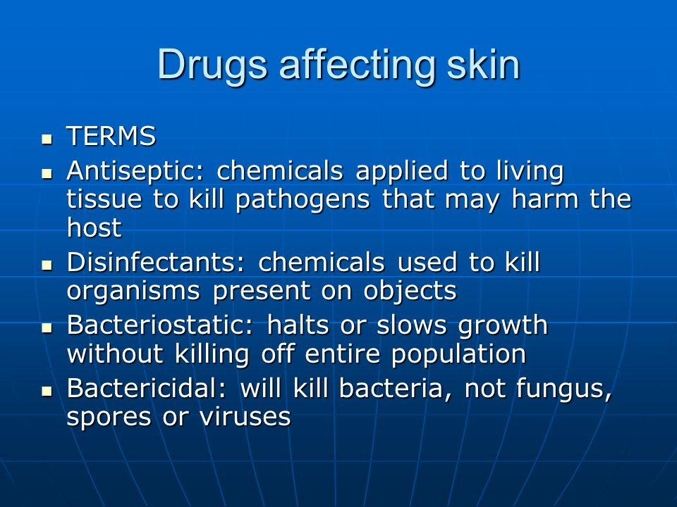 Drugs affecting skin TERMS