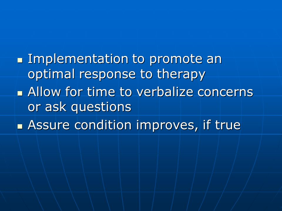 Implementation to promote an optimal response to therapy