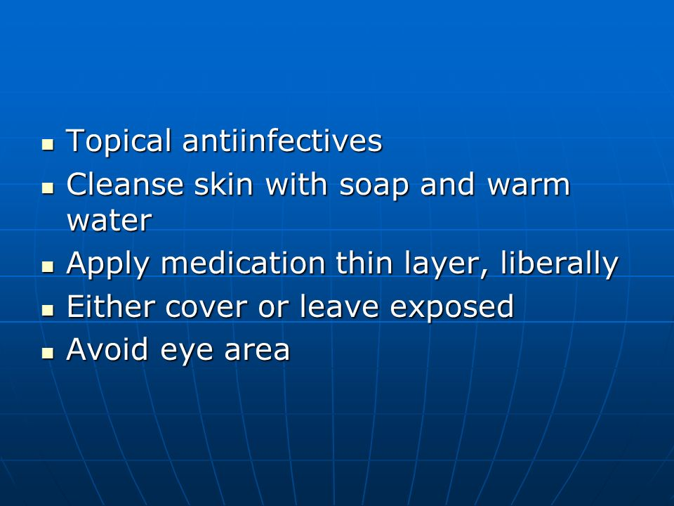 Topical antiinfectives