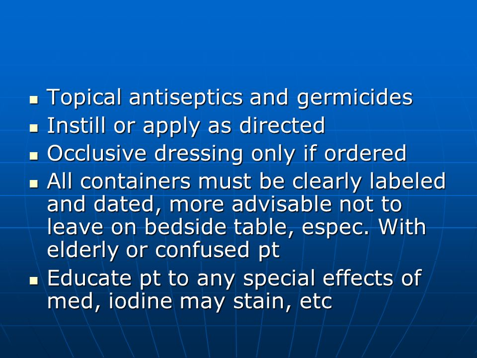 Topical antiseptics and germicides