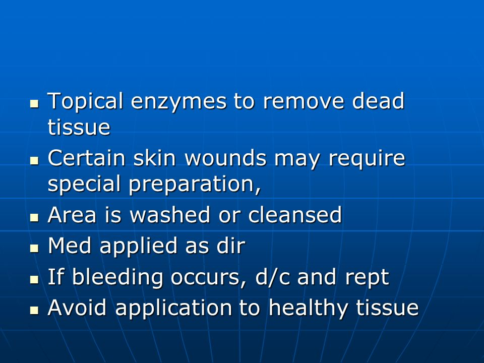 Topical enzymes to remove dead tissue