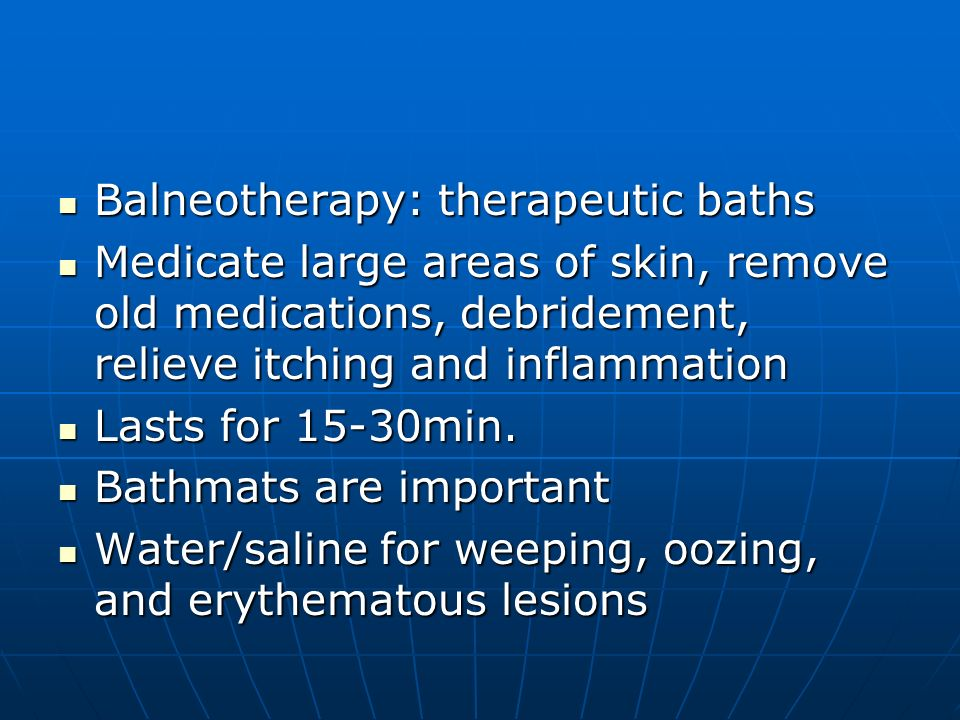 Balneotherapy: therapeutic baths