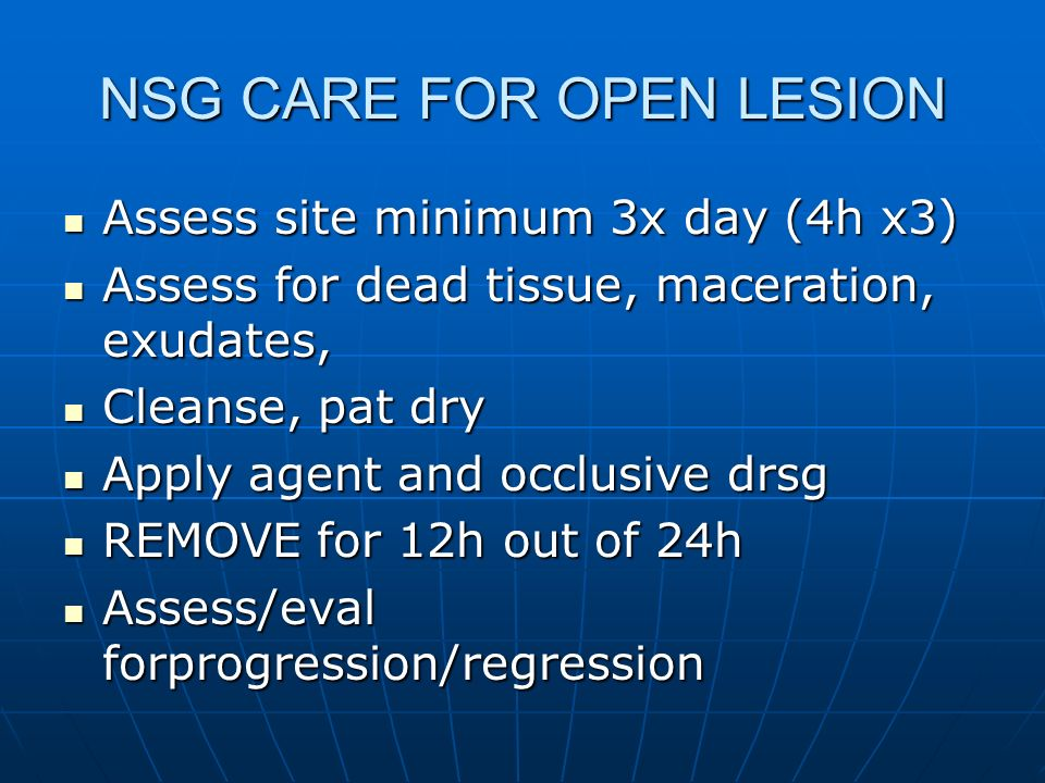 NSG CARE FOR OPEN LESION