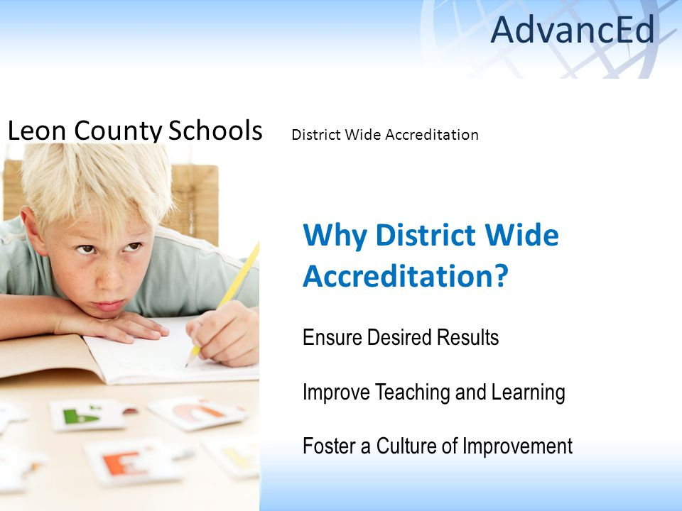 AdvancEd Why District Wide Accreditation