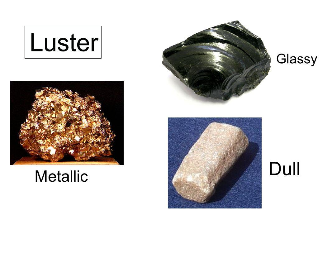 Luster Glassy Dull Metallic
