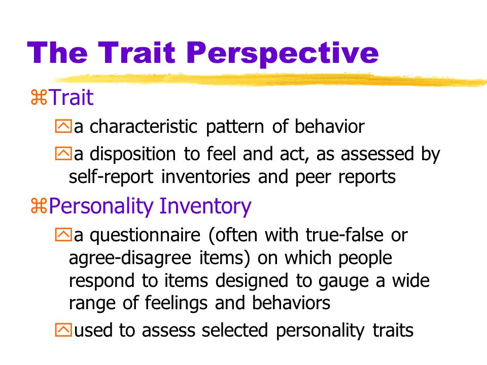 The Trait Perspective Trait Personality Inventory