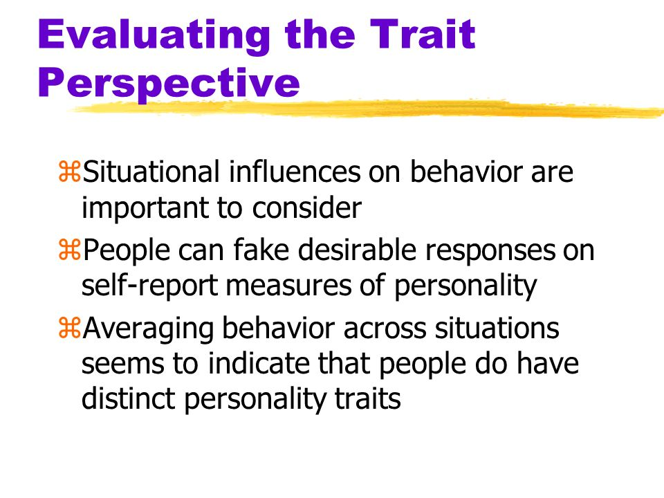 Evaluating the Trait Perspective