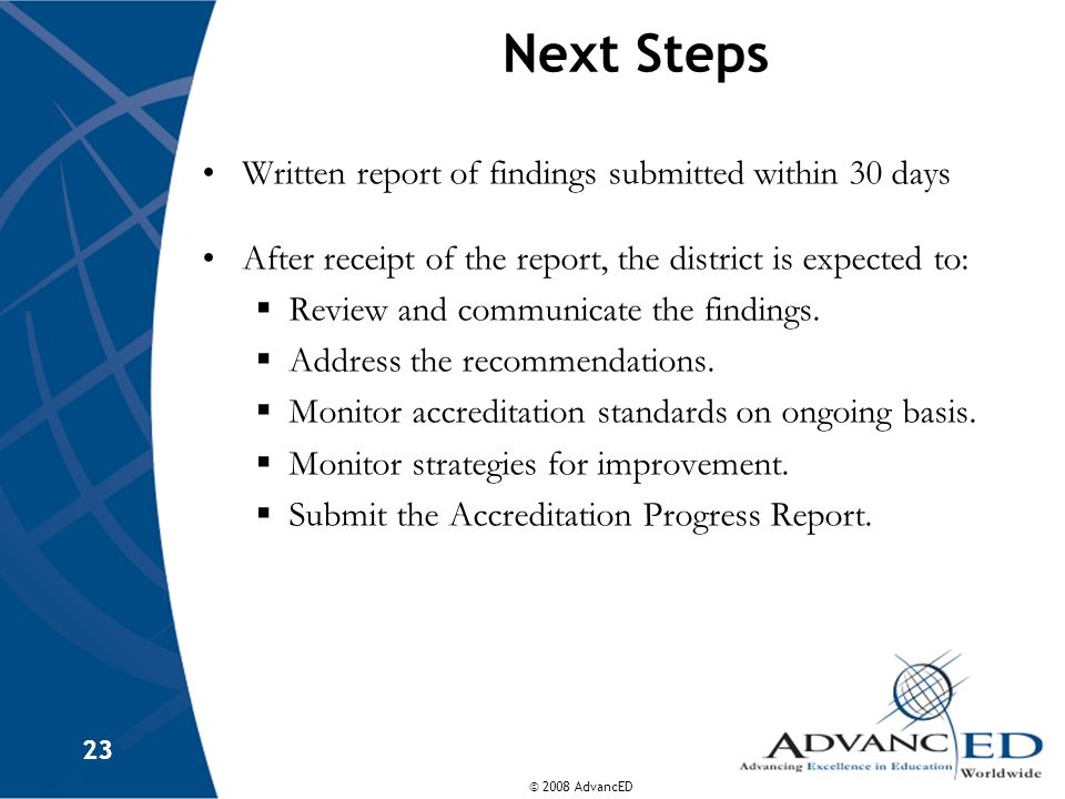 Next Steps Written report of findings submitted within 30 days