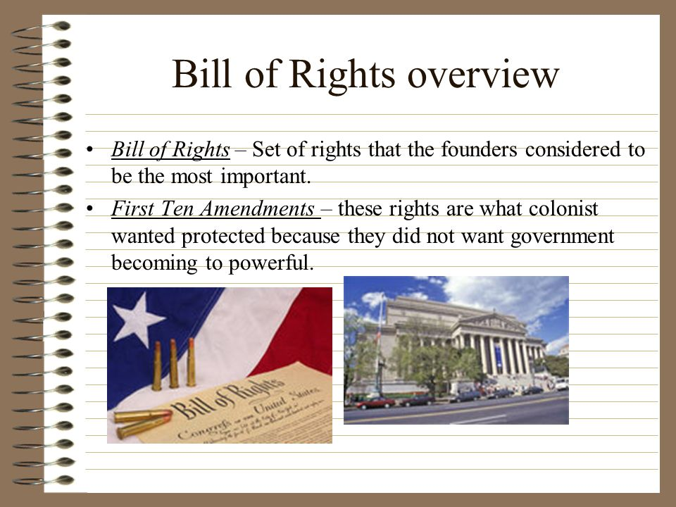 an overview of the bill of rights This free synopsis covers all the crucial plot points of civil liberties and civil   the government cannot take away the freedoms outlined in the bill of rights, and .