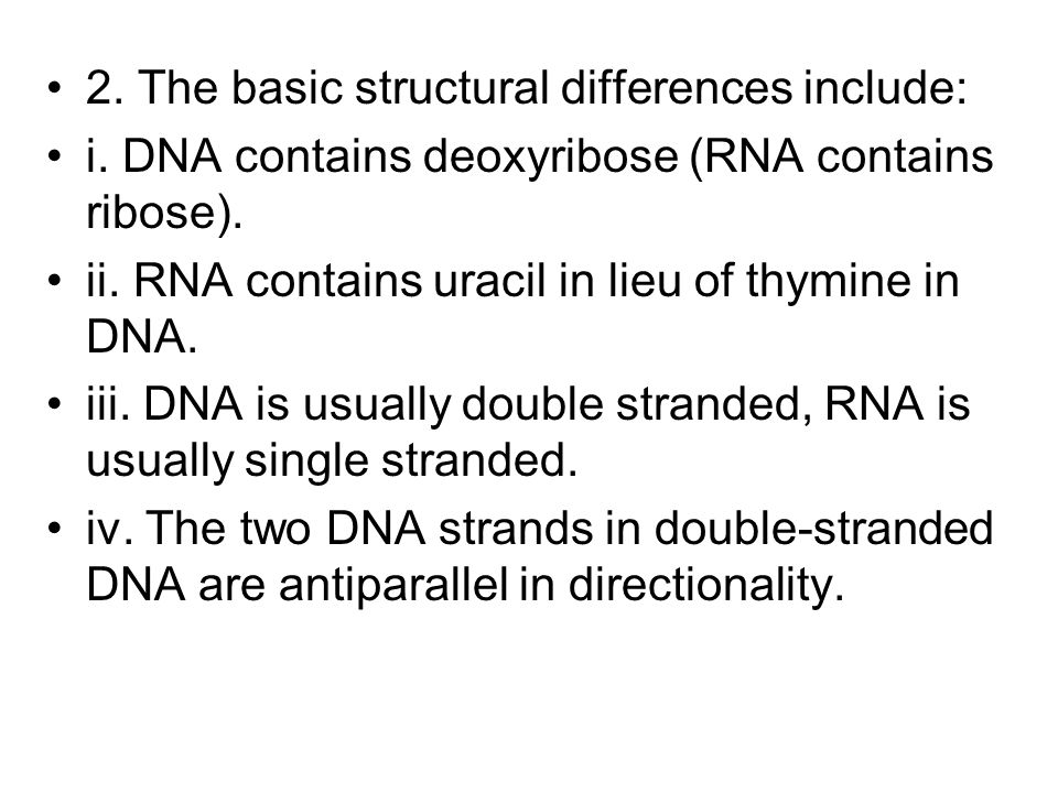 2. The basic structural differences include:
