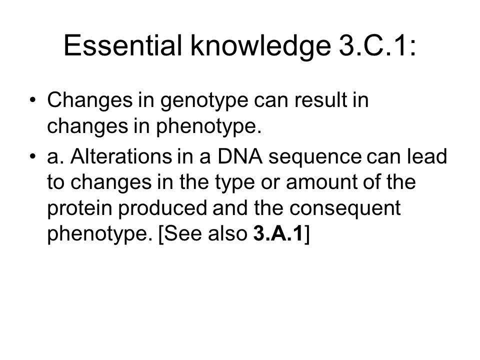 Essential knowledge 3.C.1: