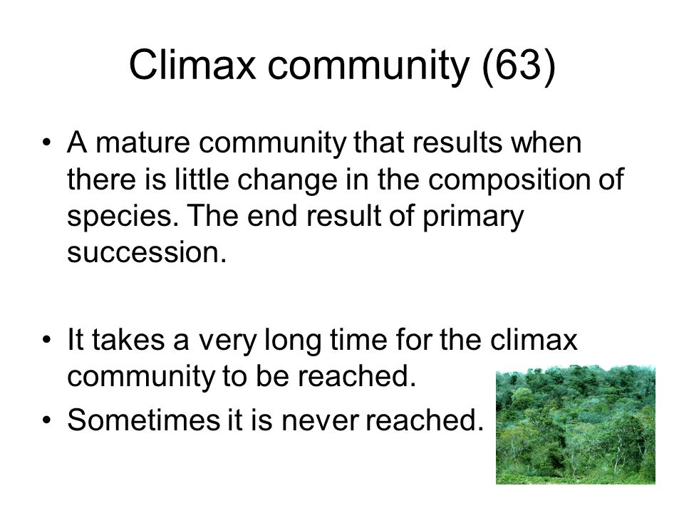Climax community (63)
