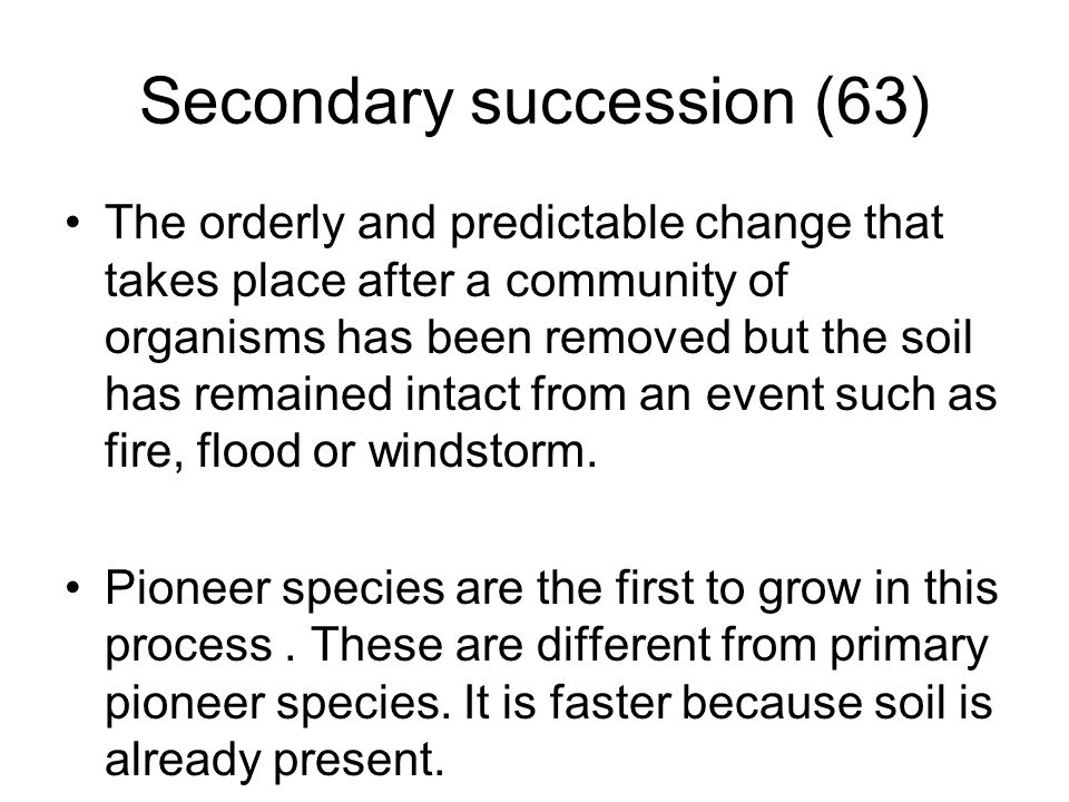 Secondary succession (63)