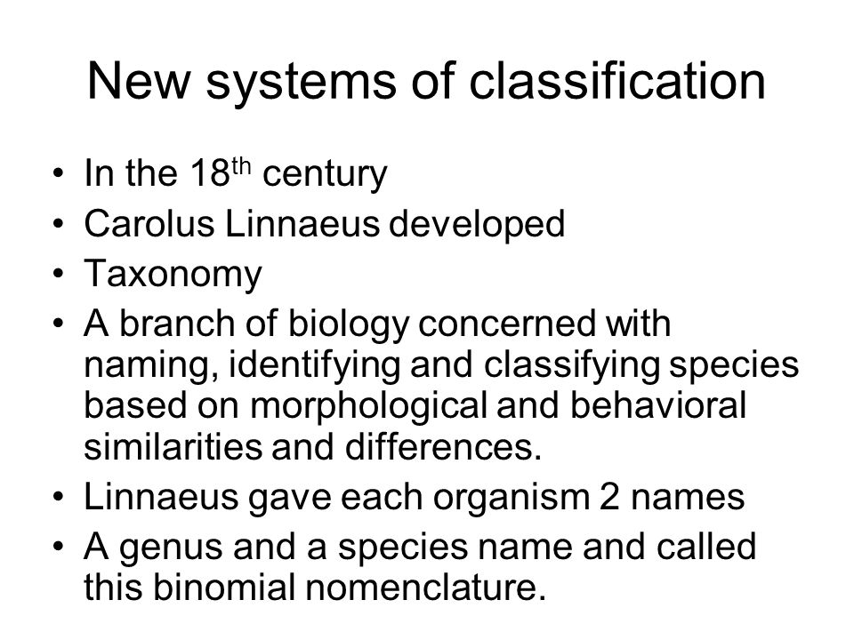 New systems of classification