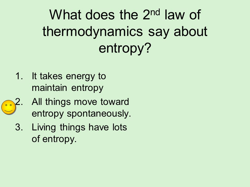 What does the 2nd law of thermodynamics say about entropy