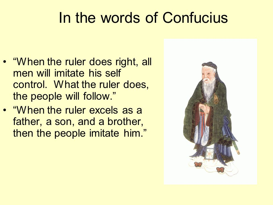 In the words of Confucius
