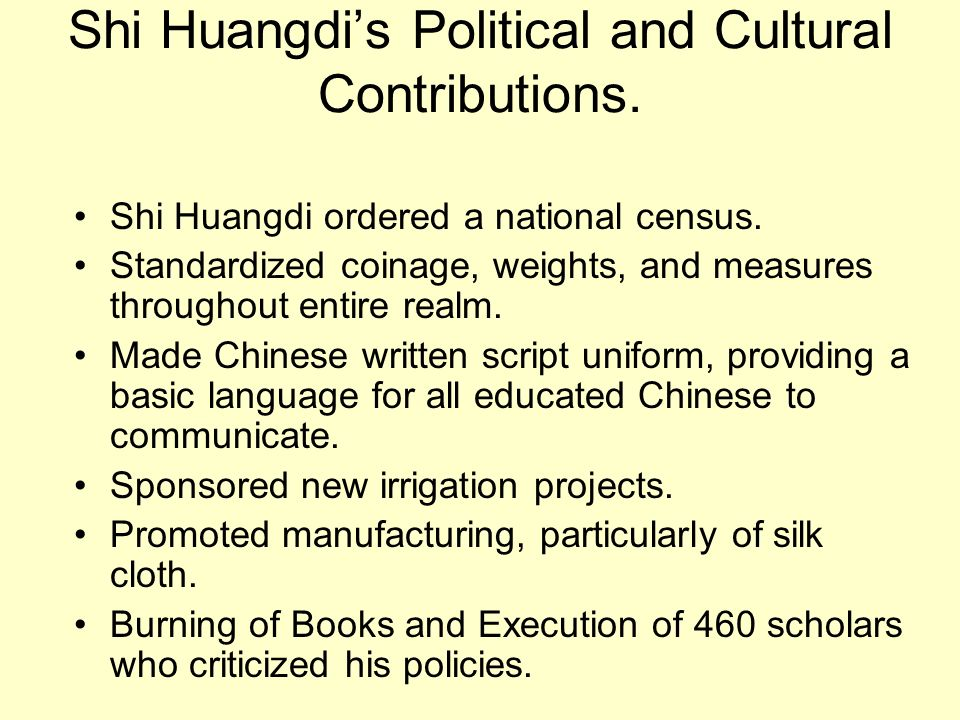 Shi Huangdi's Political and Cultural Contributions.