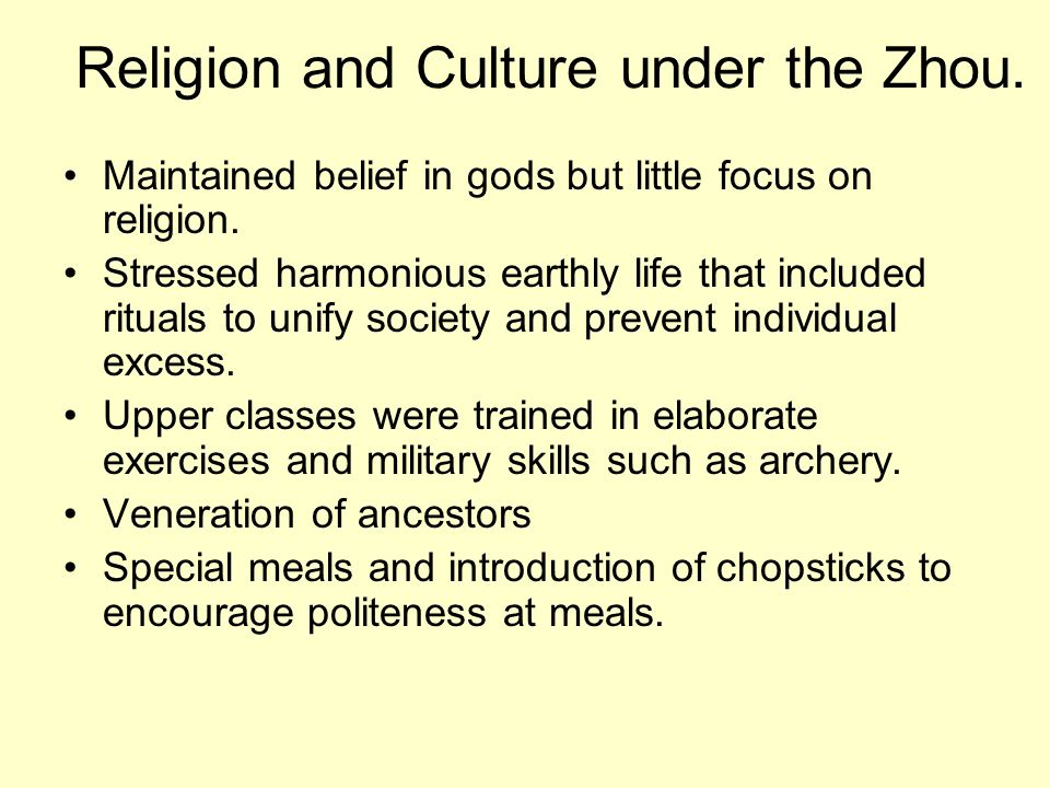 Religion and Culture under the Zhou.