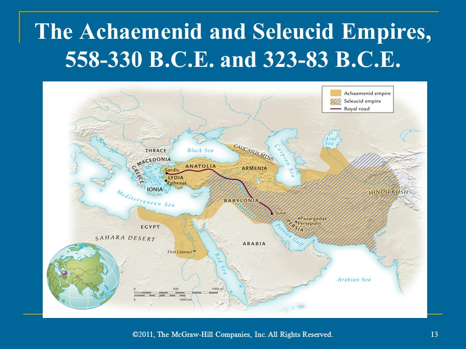 The Achaemenid and Seleucid Empires, 558-330 B.C.E. and 323-83 B.C.E.
