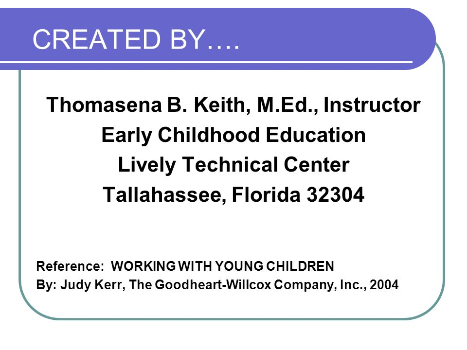 CREATED BY…. Thomasena B. Keith, M.Ed., Instructor