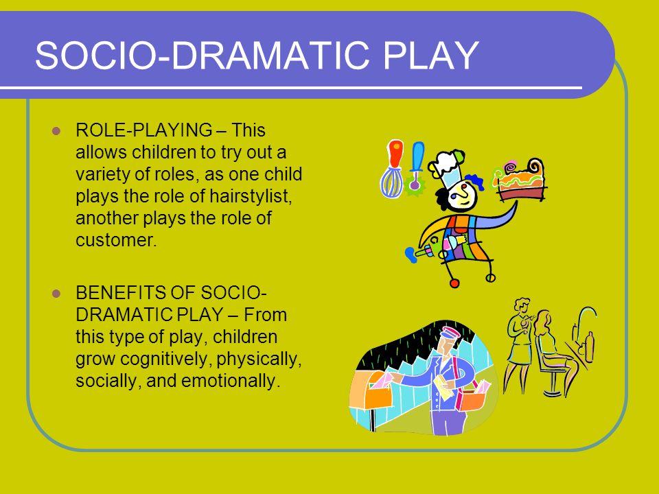 SOCIO-DRAMATIC PLAY