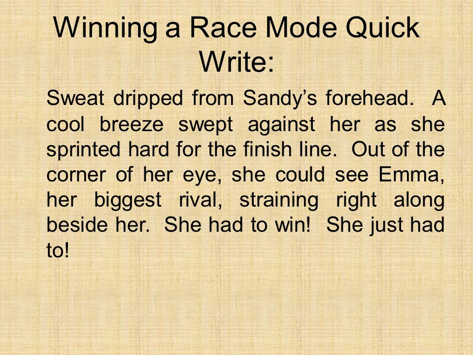 Winning a Race Mode Quick Write:
