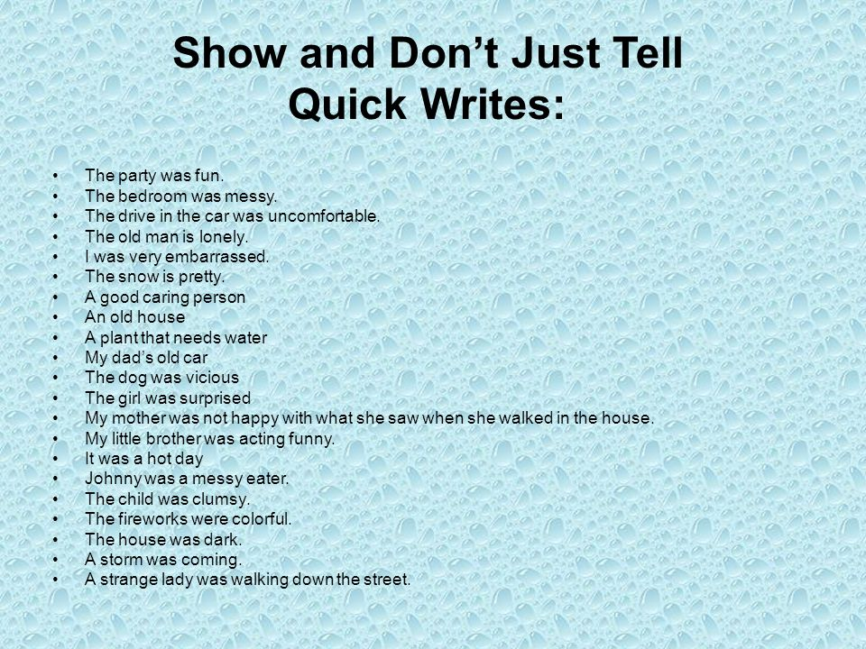 Show and Don't Just Tell Quick Writes: