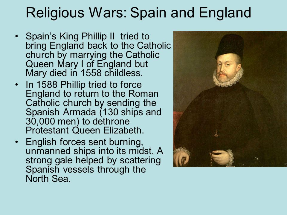 Religious Wars: Spain and England