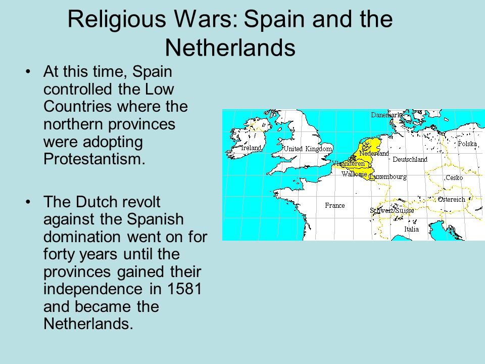 Religious Wars: Spain and the Netherlands