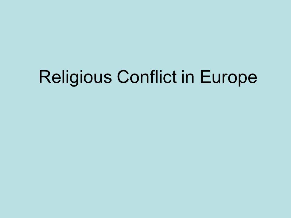 Religious Conflict in Europe