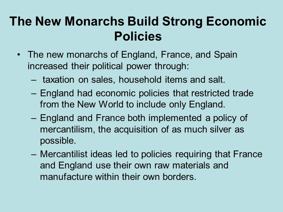 The New Monarchs Build Strong Economic Policies
