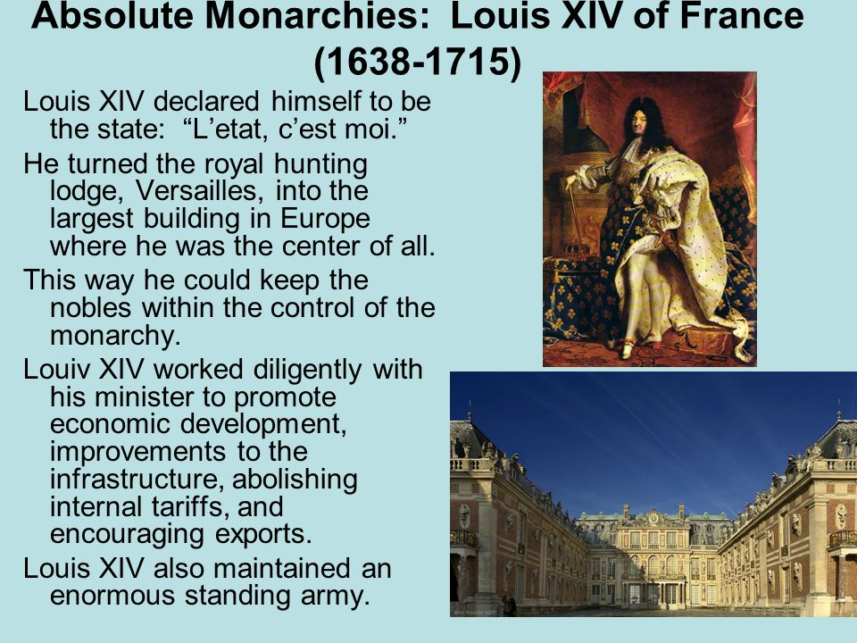 Absolute Monarchies: Louis XIV of France (1638-1715)