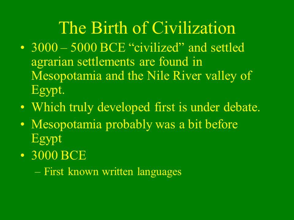 The Birth of Civilization