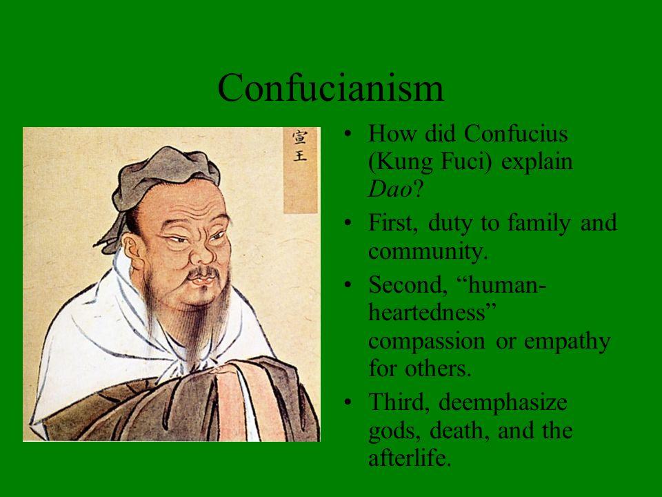 Confucianism How did Confucius (Kung Fuci) explain Dao